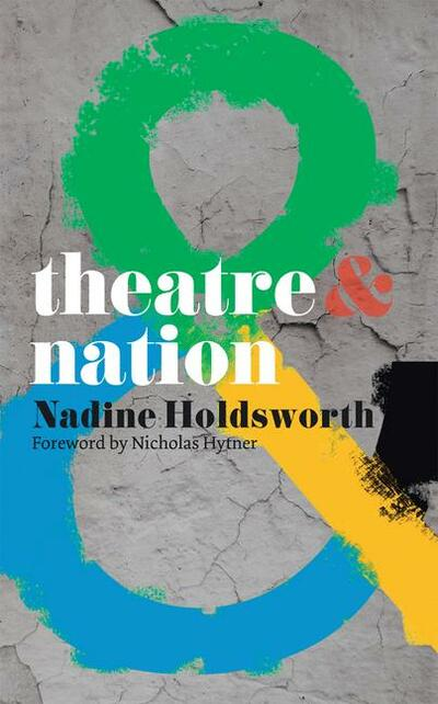 Theatre and Nation