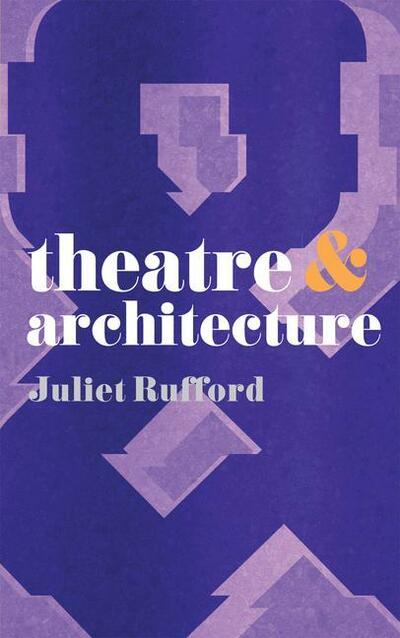 Theatre and Architecture