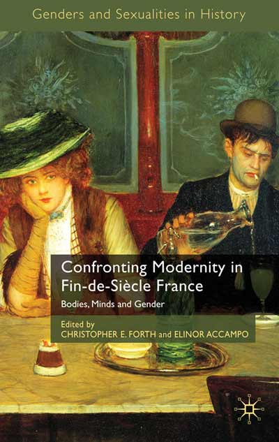 Confronting Modernity in Fin-de-Siècle France