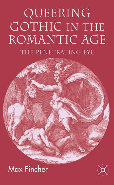 Queering Gothic in the Romantic Age