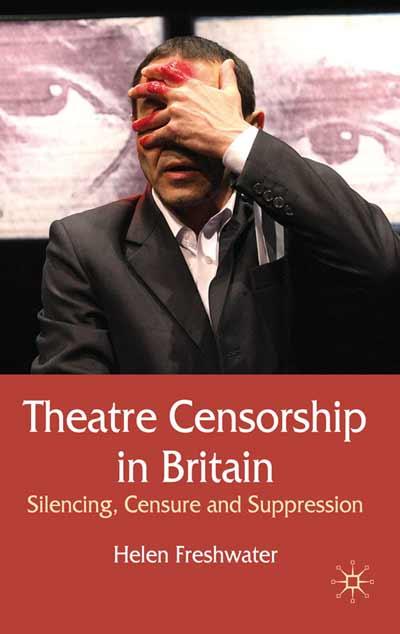 Theatre Censorship in Britain