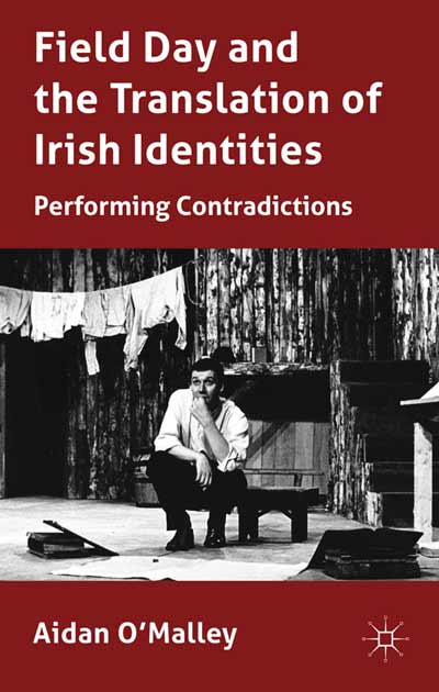 Field Day and the Translation of Irish Identities