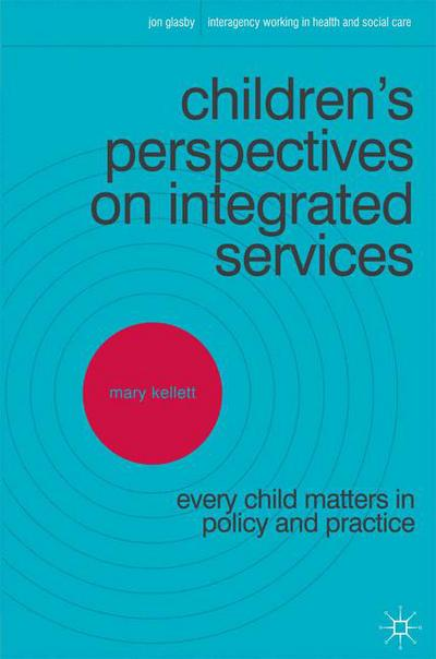 Children's Perspectives on Integrated Services