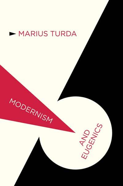 Modernism and Eugenics