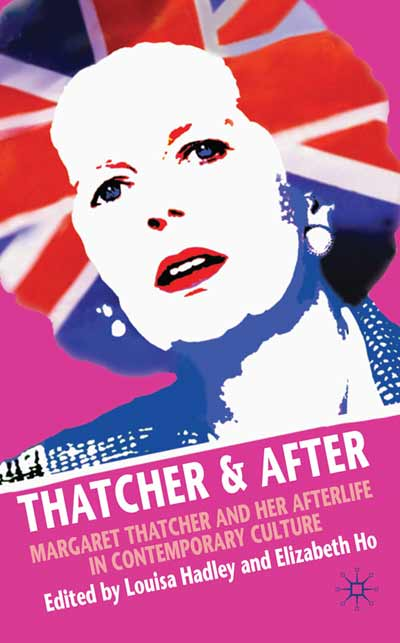Thatcher and After