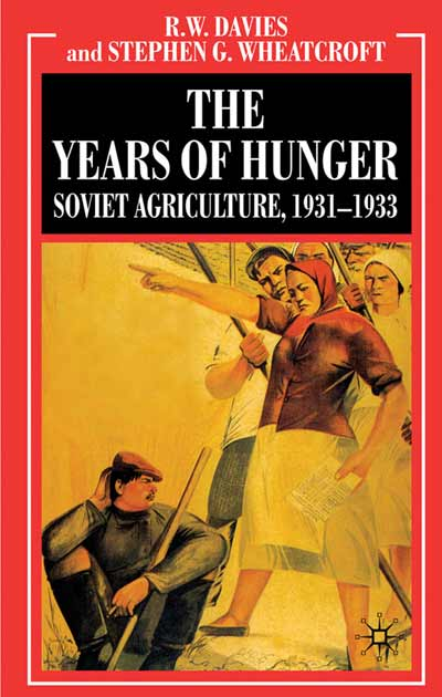 The Industrialisation of Soviet Russia Volume 5: The Years of Hunger
