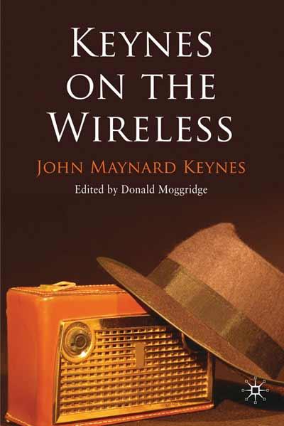 Keynes on the Wireless