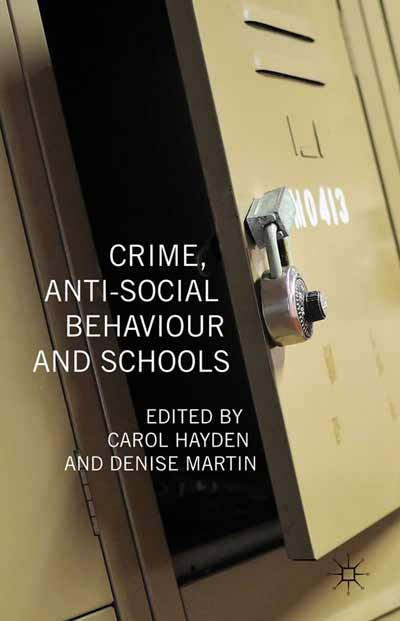 Crime, Anti-Social Behaviour and Schools