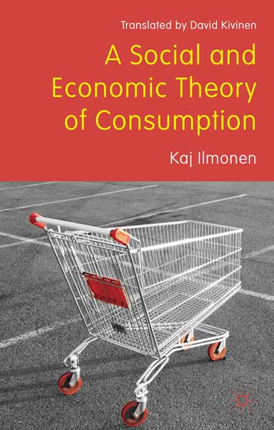 A Social and Economic Theory of Consumption