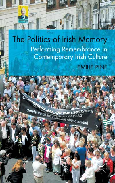 The Politics of Irish Memory