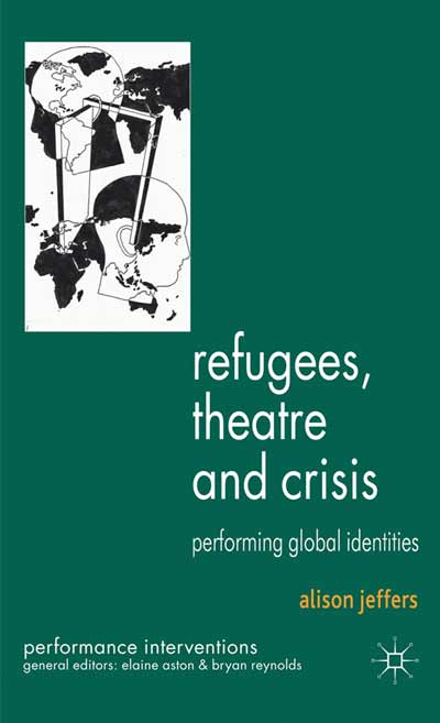 Refugees, Theatre and Crisis