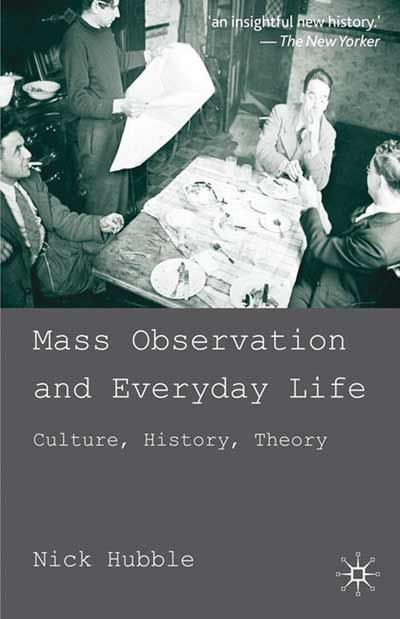 Mass Observation and Everyday Life
