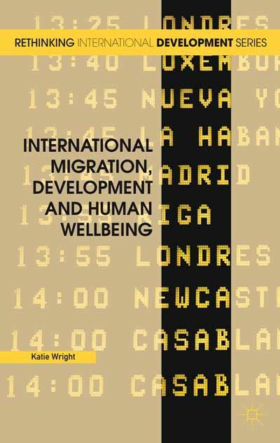 International Migration, Development and Human Wellbeing