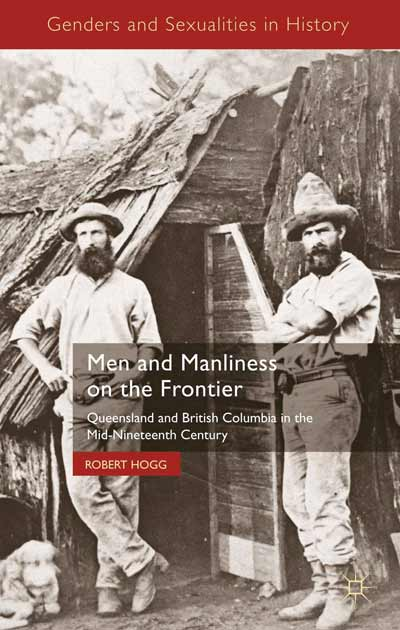 Men and Manliness on the Frontier