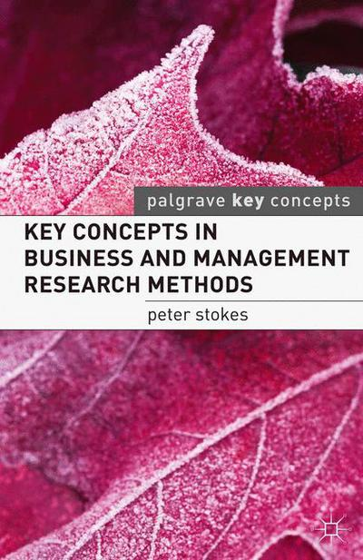 Key Concepts in Business and Management Research Methods