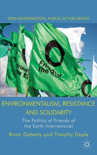 Environmentalism, Resistance and Solidarity