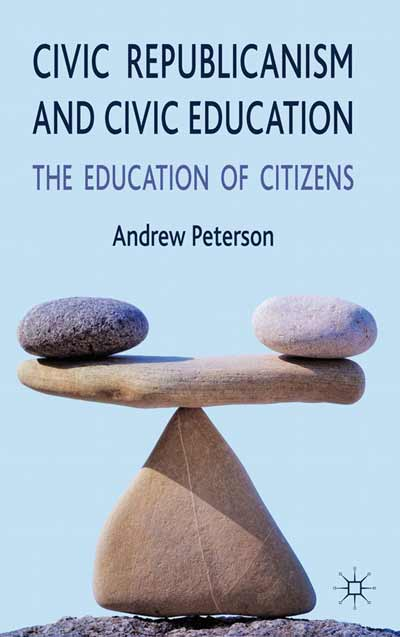 Civic Republicanism and Civic Education