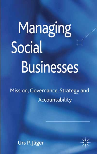 Managing Social Businesses