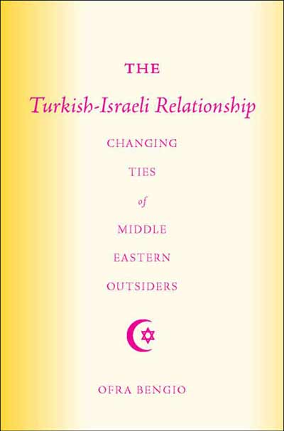 The Turkish-Israeli Relationship