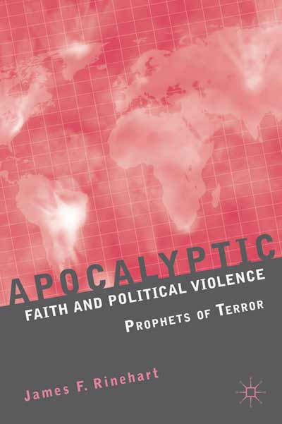 Apocalyptic Faith and Political Violence