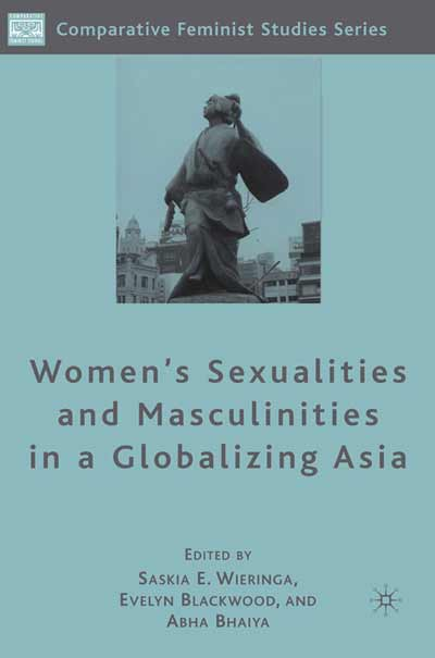 Women's Sexualities and Masculinities in a Globalizing Asia