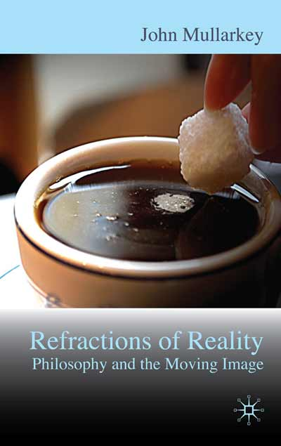 Refractions of Reality: Philosophy and the Moving Image