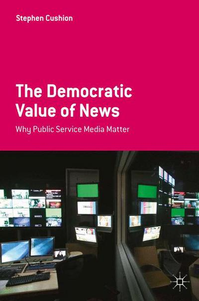 The Democratic Value of News