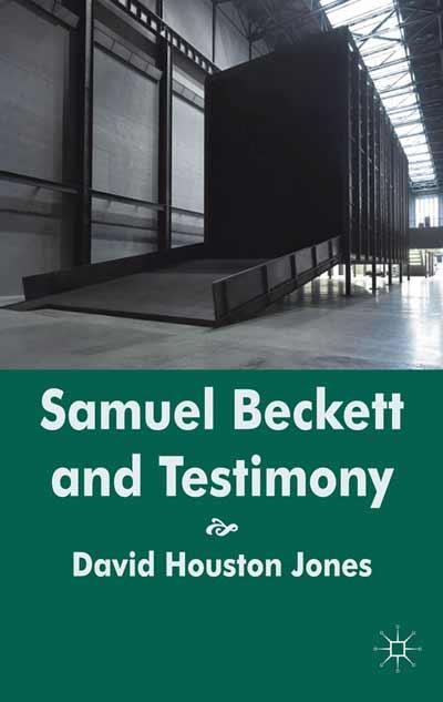 Samuel Beckett and Testimony