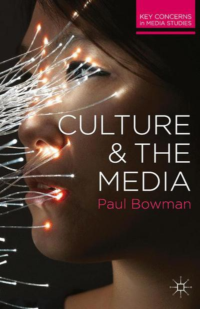 Culture and the Media