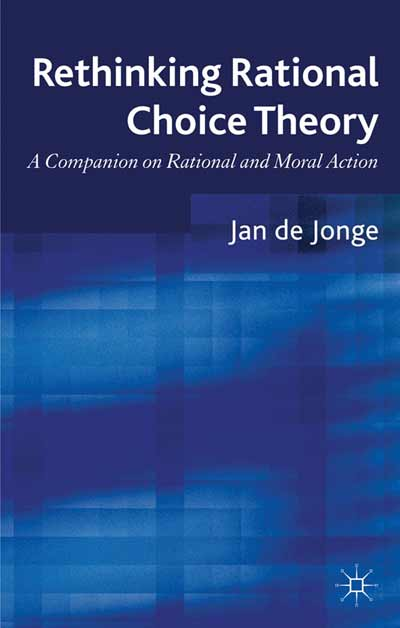 Rethinking Rational Choice Theory