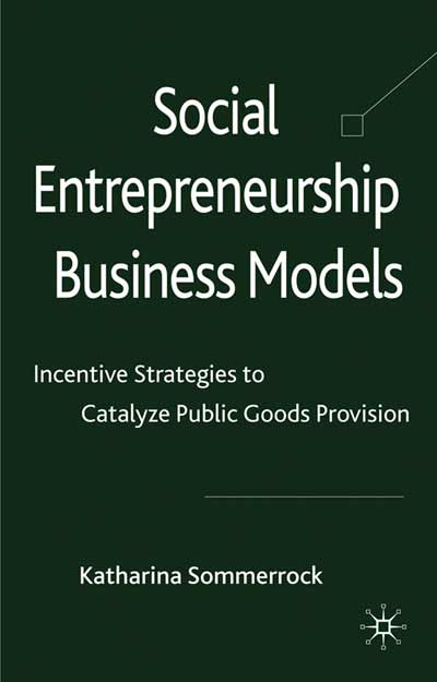 Social Entrepreneurship Business Models