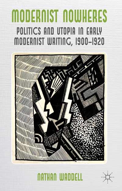 Modernist Nowheres