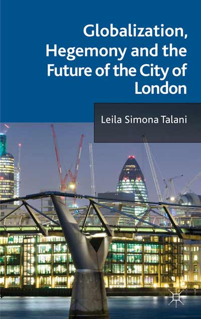 Globalization, Hegemony and the Future of the City of London