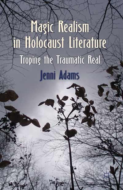 Magic Realism in Holocaust Literature