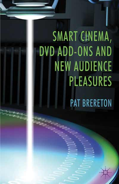 Smart Cinema, DVD Add-Ons and New Audience Pleasures