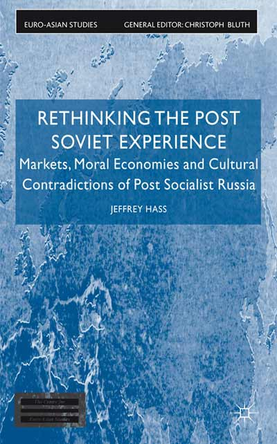 Rethinking the Post Soviet Experience