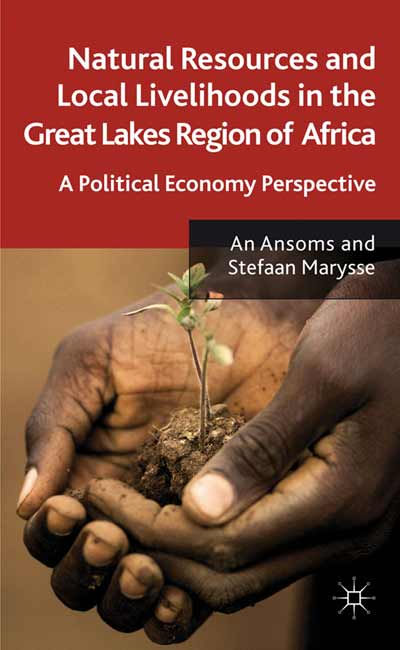 Natural Resources and Local Livelihoods in the Great Lakes Region of Africa