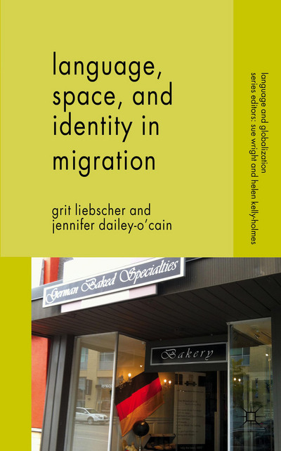Language, Space and Identity in Migration
