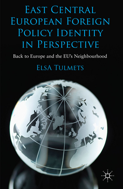 East Central European Foreign Policy Identity in Perspective