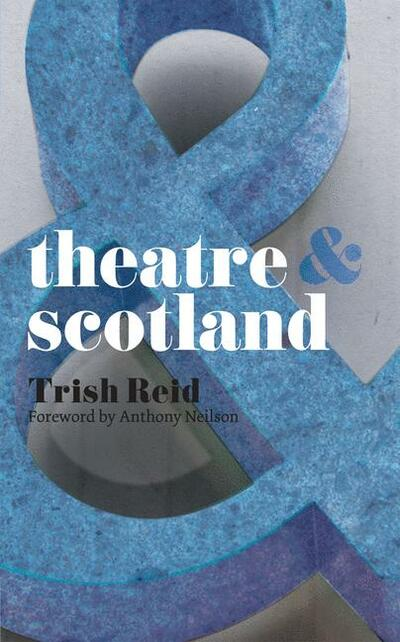Theatre and Scotland