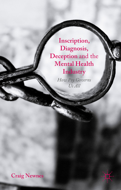 Inscription, Diagnosis, Deception and the Mental Health Industry