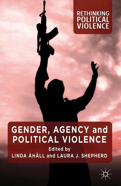 Gender, Agency and Political Violence