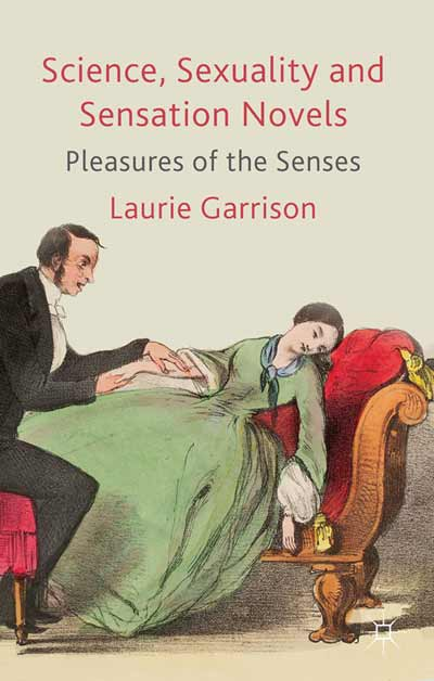 Science, Sexuality and Sensation Novels