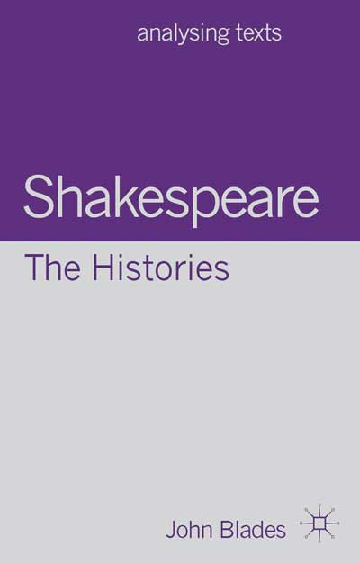 Shakespeare: The Histories