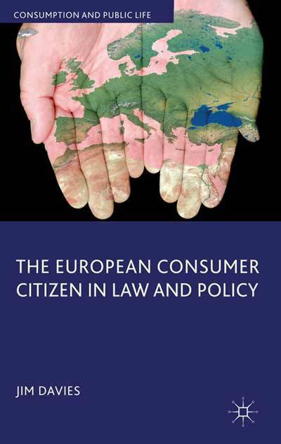 The European Consumer Citizen in Law and Policy