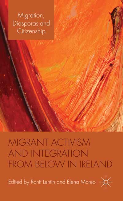 Migrant Activism and Integration from Below in Ireland