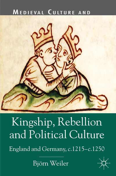 Kingship, Rebellion and Political Culture