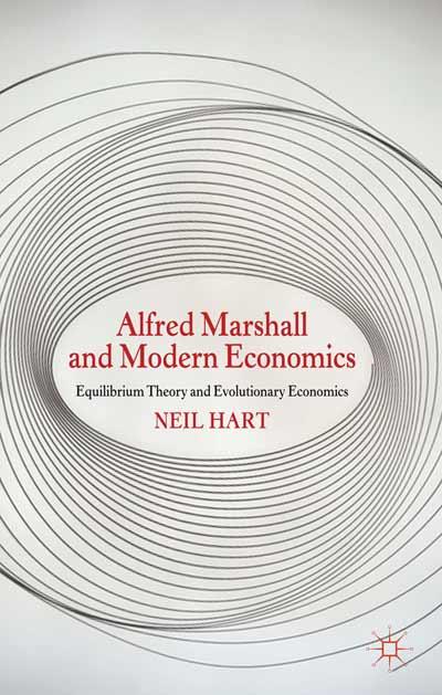 Alfred Marshall and Modern Economics