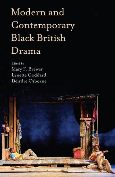 Modern and Contemporary Black British Drama