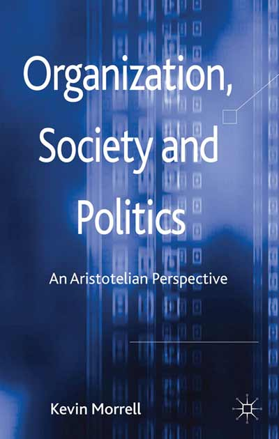 Organization, Society and Politics